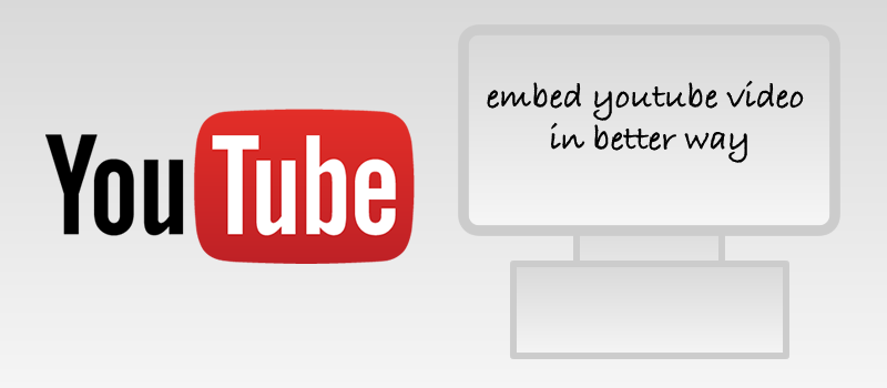 Embed YouTube Videos without affecting the website performance 7