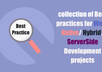 Best practices for Web/ Native/ Hybrid/ ServerSide Development projects